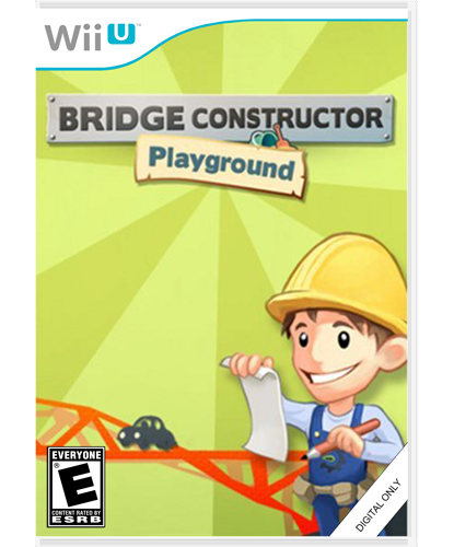Bridge Constructor Playground Wii U